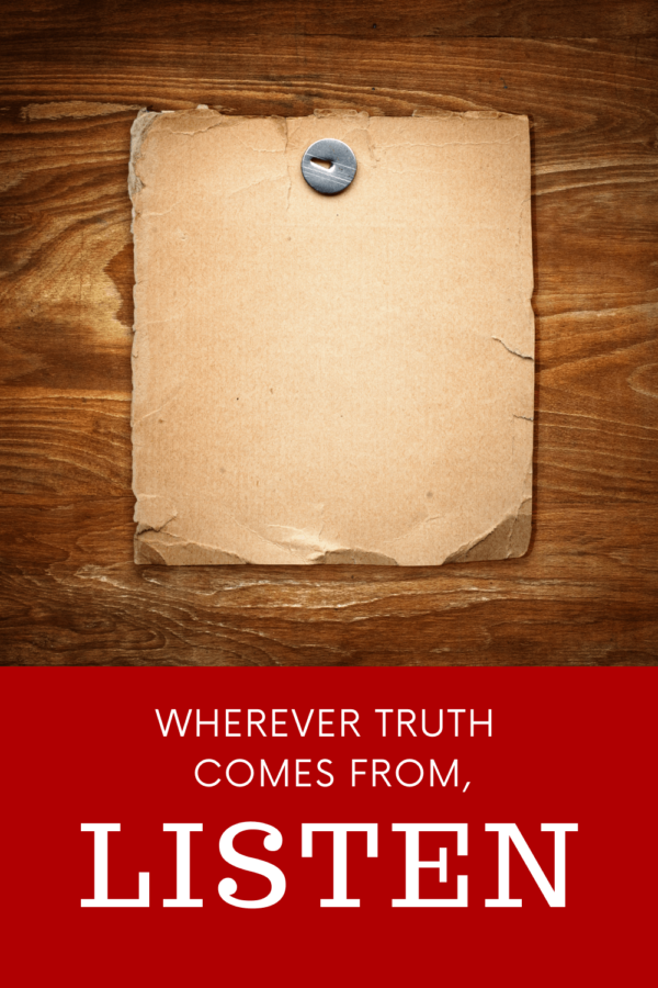 Wherever truth comes from_pin-2