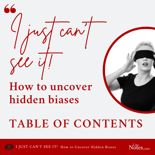 How to Uncover Hidden Biases ToC
